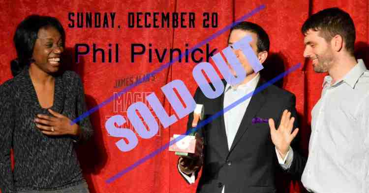 December 20 Phil Pivnick Sold Out